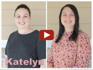 Watch Katelyn's Story